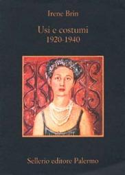 Usi e costumi 1920-1940