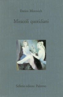 Miracoli quotidiani