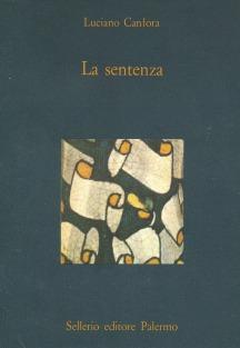 La sentenza. Concetto Marchesi e Giovanni Gentile
