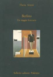 Berlino. Un viaggio letterario
