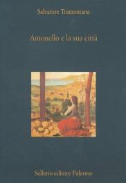 Antonello e la sua città