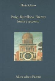 Parigi, Barcellona, Firenze: forma e racconto. Dalla città ottocentesca a quella contemporanea