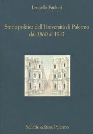 Storia politica dell'Università di Palermo dal 1860 al 1943