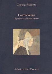 Cosmopoiesis. Il progetto del Rinascimento