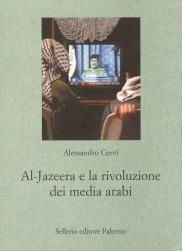 Al-Jazeera e la rivoluzione dei media arabi