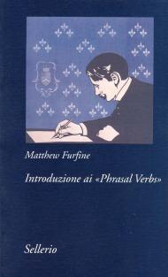 Introduzione ai «Phrasal Verbs»