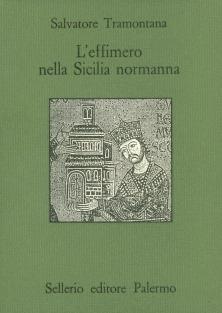 L'effimero nella Sicilia normanna