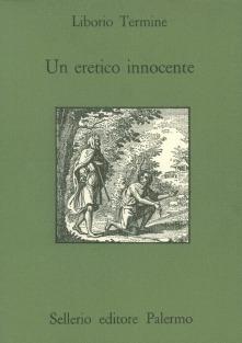 Un eretico innocente