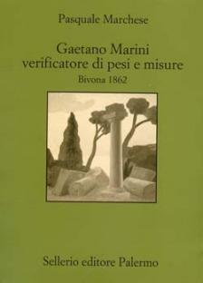 Gaetano Marini verificatore di pesi e misure. Bivona 1862
