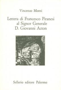 Lettera di Francesco Piranesi al Signor Generale D. Giovanni Acton