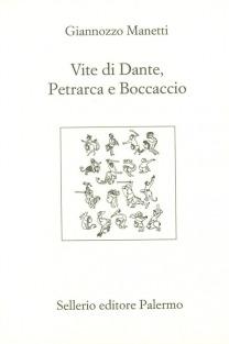 Vite di Dante, Petrarca e Boccaccio