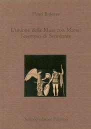L'unione delle Muse con Marte: l'esempio di Senofonte