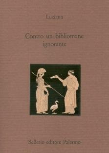 Contro un bibliomane ignorante