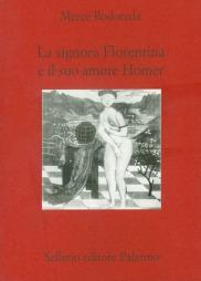 La signora Florentina e il suo amore Homer