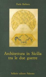 Architettura in Sicilia tra le due guerre