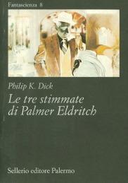 Le tre stimmate di Palmer Eldritch