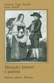 Mezzadri, letterati e padroni nella Toscana dell'Ottocento