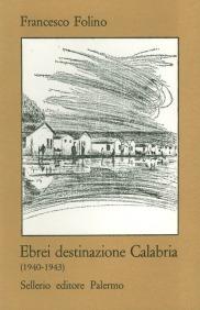 Ebrei destinazione Calabria (1940-1943)