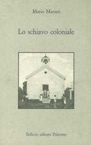 Lo schiavo coloniale