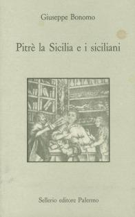Pitrè la Sicilia e i siciliani