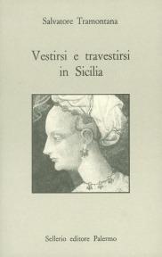 Vestirsi e travestirsi in Sicilia