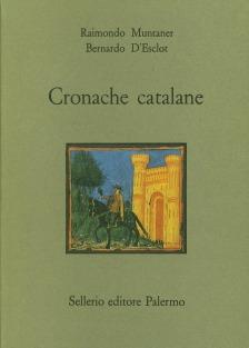 Cronache catalane del secolo XIII e XIV