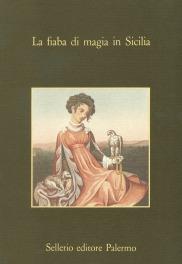 La fiaba di magia in Sicilia