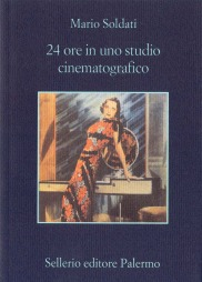 24 ore in uno studio cinematografico
