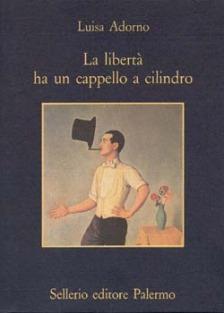 La libertà ha un cappello a cilindro