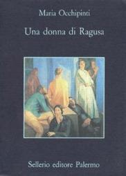 Una donna di Ragusa