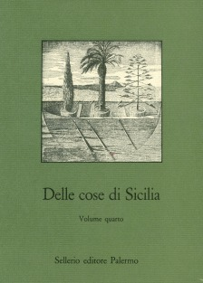 Delle cose di Sicilia. Testi inediti o rari