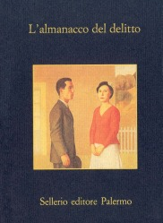 L'almanacco del delitto. I racconti polizieschi del «Cerchio Verde»