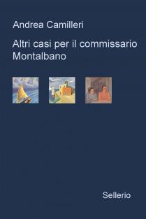 Altri casi per il commissario Montalbano