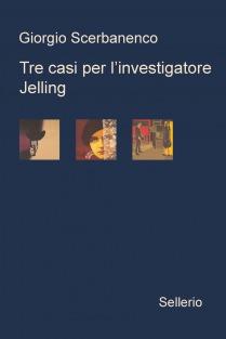 Tre casi per l'investigatore Jelling