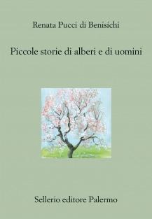 Piccole storie di alberi e di uomini