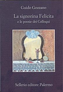 La signorina Felicita e le poesie dei Colloqui