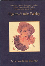 Il gatto di miss Paisley. Dodici racconti gialli con animali