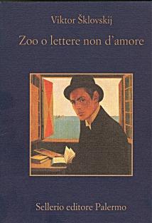 Zoo o lettere non d'amore di Viktor Šklovskij - Sellerio