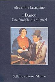 I Daneu. Una famiglia di antiquari
