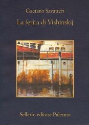 La ferita di Vishinskij