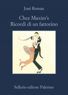 Chez Maxim's. Ricordi di un fattorino