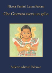 Che Guevara aveva un gallo