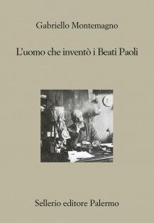 L'uomo che inventò i Beati Paoli