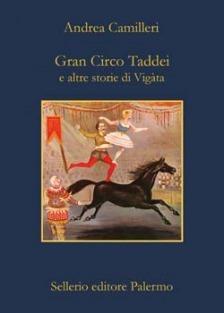 Gran Circo Taddei e altre storie di Vigàta