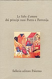 La fiaba d'amore dei principi russi Pietro e Fevronjia